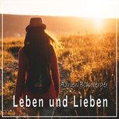 Leben und Lieben von Adrien Blauberger