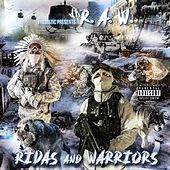 Ridas and Warriors by R.A.W.