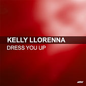 Dress You Up von Kelly Llorenna
