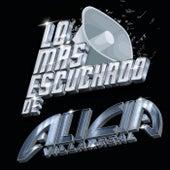 Lo Más Escuchado De by Alicia Villarreal