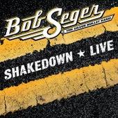 Shakedown (Live) di Bob Seger