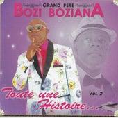 Toute une histoire, Vol 2 de Bozi Boziana