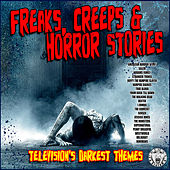 Freaks, Creeps and Horror Stories Television's Darkest Themes de TV Themes