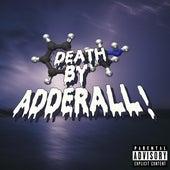 Death by Adderall de Kidx