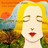 Essex Princess by The Cleaners From Venus
