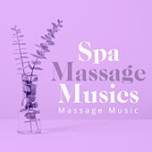 Spa Massage Musics von Massage Music