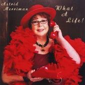 What a Life! von Astrid Merriman