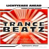 Trance Beatz - Lightyears Ahead by Various Artists