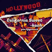 California Sweet by Kach