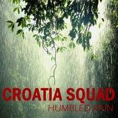 Humbled Rain de Croatia Squad