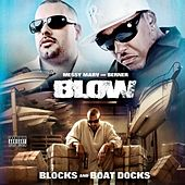 Blow - Blocks and Boat Docks by Various Artists