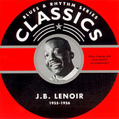 J. B. Lenoir Chronological Classics 1955-1956 by J.B. Lenoir