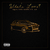 What's Love? von Qua The King