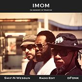 Imom (In Memory of Marvin) [Radio Edit] by Smif-N-Wessun