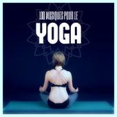 100 Musiques pour le Yoga de Various Artists
