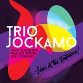 Live at the Bistreaux! de Trio Jockamo