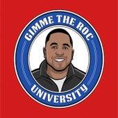 Gimme the Roc University von Frank White