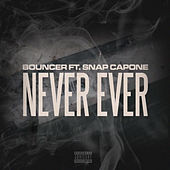 Never Ever by Bouncer