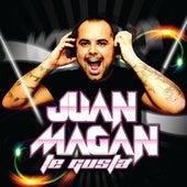 Te Gusta de Juan Magan