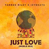 Just Love (World Mix) de Tarrus Riley