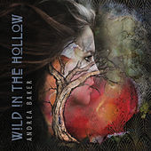 Wild in the Hollow by Andrea Baker