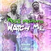 Watch Me by Vrztl