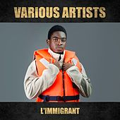 L'immigrant, Vol. 1 by Various Artists