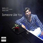Someone Like You de Willy Silva