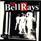 Let It Blast de The Bellrays