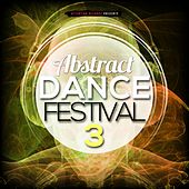 Abstract Dance Festival 3 by Various Artists