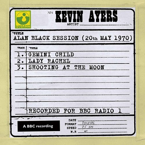 Alan Black Session (20th May 1970) by Kevin Ayers