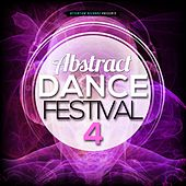 Abstract Dance Festival 4 by Various Artists