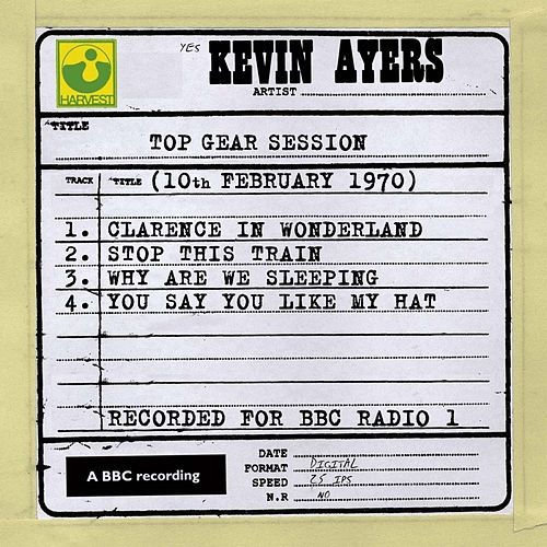 Top Gear Session (10th February 1970) by Kevin Ayers