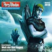 Welt der fünf Augen - Perry Rhodan - Erstauflage 3018 (Ungekürzt) von Susan Schwartz