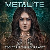 Far from the Sanctuary by Metalite