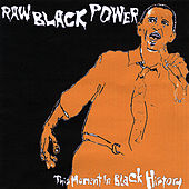 Raw Black Power by This Moment in Black History