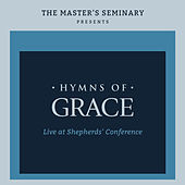 Hymns Of Grace - Live At The Shepherds' Conference von The Master's Seminary