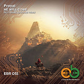 He Will Come (Milad Masoumi Remix) von Proyal