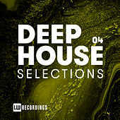 Deep House Selections, Vol. 04 - EP de Various Artists