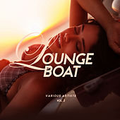Lounge Boat, Vol. 2 - EP by Various Artists