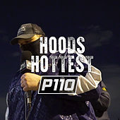 Hoods Hottest by P110