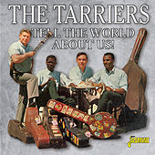 Tell the World About Us! by The Tarriers