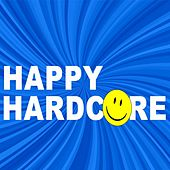 Happy Hardcore 2019 by Various Artists