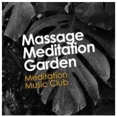 Massage Meditation Garden von Massage Therapy Music