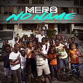 No Name von Mero