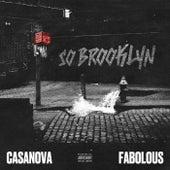 So Brooklyn (feat. Fabolous) von Casanova