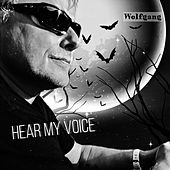 Hear My Voice by Wolfgang Glaß