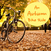 An Autumn Bike Ride de Various Artists