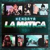 La Matica by Kendaya