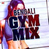 Bengali Gym Mix by Various Artists